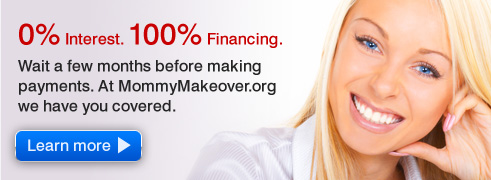 100% Mommy Makeover Financing Available